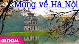 Mong Về Hà Nội - Nguyên Thảo [Official MV HD]