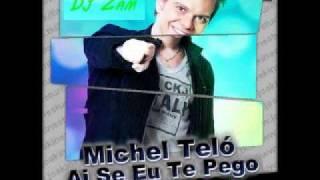 Michel Telo - Ai Se Eu Te Pego (Reggaeton Remix)