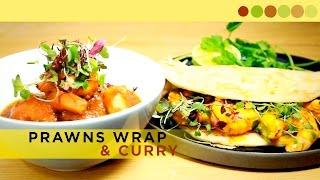 Prawns Wrap & Curry | Prawns Recipe | Chef Atul Kochhhar