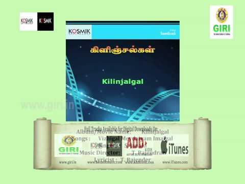 02 Vizhigal Meydaiyam Imaigal - Kilinjalgal - Kalyan - S Janaki - T Rajendran