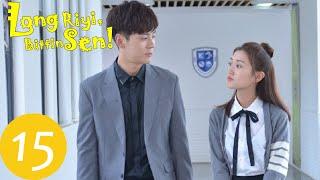 Long Riyi, Bittin Sen! | 15. Bölüm | Dragon Day, You're Dead | 龙日一你死定了 | Hou Pei Shan, Anson Qiu