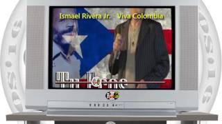 Ismael Rivera Jr. - Viva Colombia / SANDUNGA!