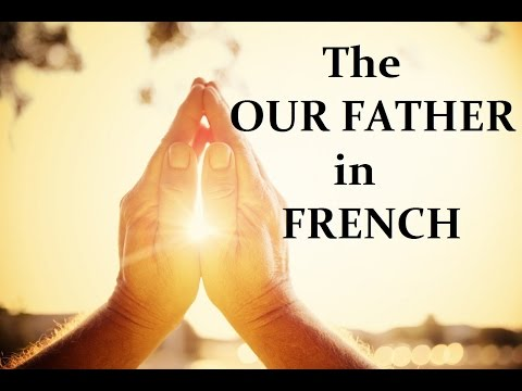 "The ""Our Father"" In French"