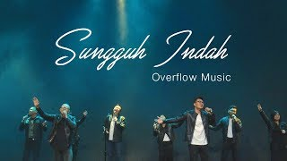 Gambar cover Sungguh Indah (Cover) - OVERFLOW MUSIC, GPdI NEO SOHO