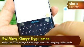 SwiftKey Klavye Uygulaması inceleme videosu