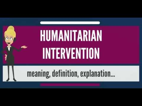 What is HUMANITARIAN INTERVENTION? What does HUMANITARIAN INTERVENTION meaning