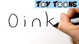 How to Turn Word Oink into a Cartoon Pig