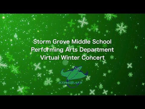 Storm Grove Middle School Virtual Winter Concert