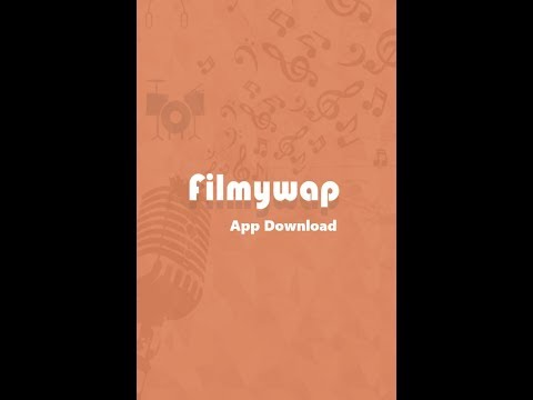 FilmyWap 2018 Bollywood Movies App Download Latest Version