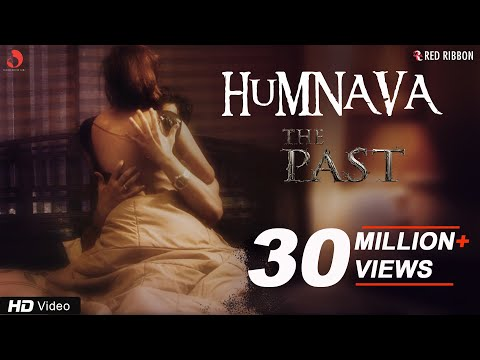 Humnava Video Song | The Past | Vedita Pratap Singh | Yuvraj Parashar | 11th May
