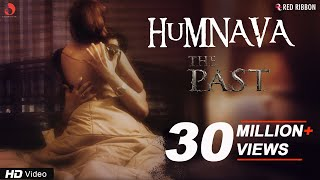 Humnava Video Song | The Past | Vedita Pratap Singh | Yuvraj Parashar | 11th May thumbnail