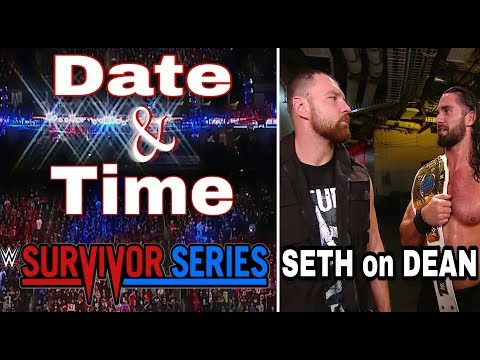 WWE Survivor Series 2018 Date And Time ! Seth Rollins On Dean Ambrose And Shinsuke Nakamura !
