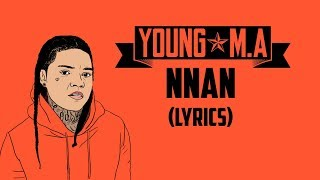 """Cover images Young MA - NNAN (LYRICS) """"Brown skin, Pretty Brown Eyes"""""""