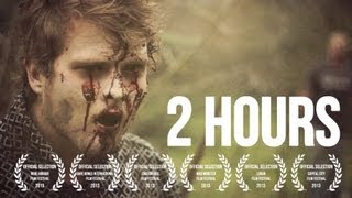 2 HOURS ― Award Winning Zombie Short Film