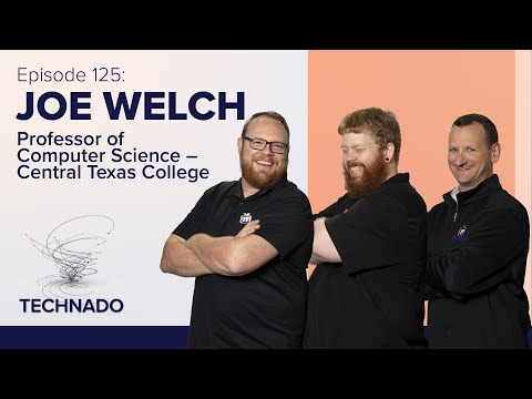 The Technado, Episode 125: Central Texas College's Joe Welch