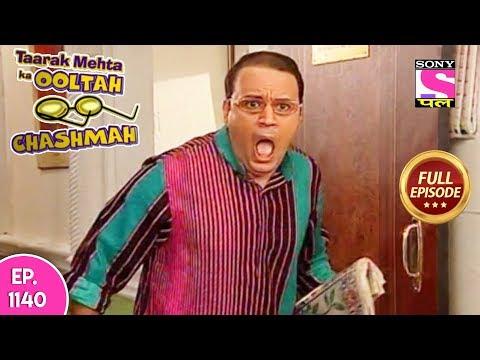 Taarak Mehta Ka Ooltah Chashmah - Full Episode  1140 -  21st  May, 2018 thumbnail