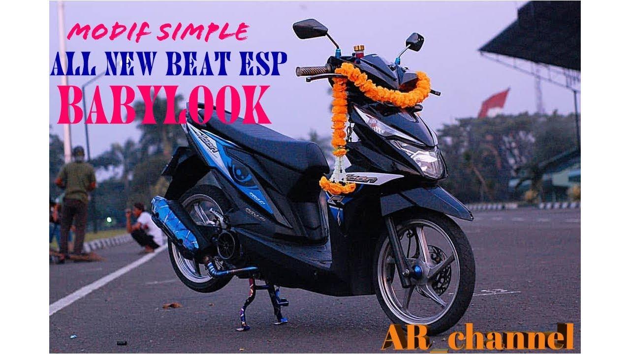 Modif Simple All New Honda Beat Esp Babylook Youtube