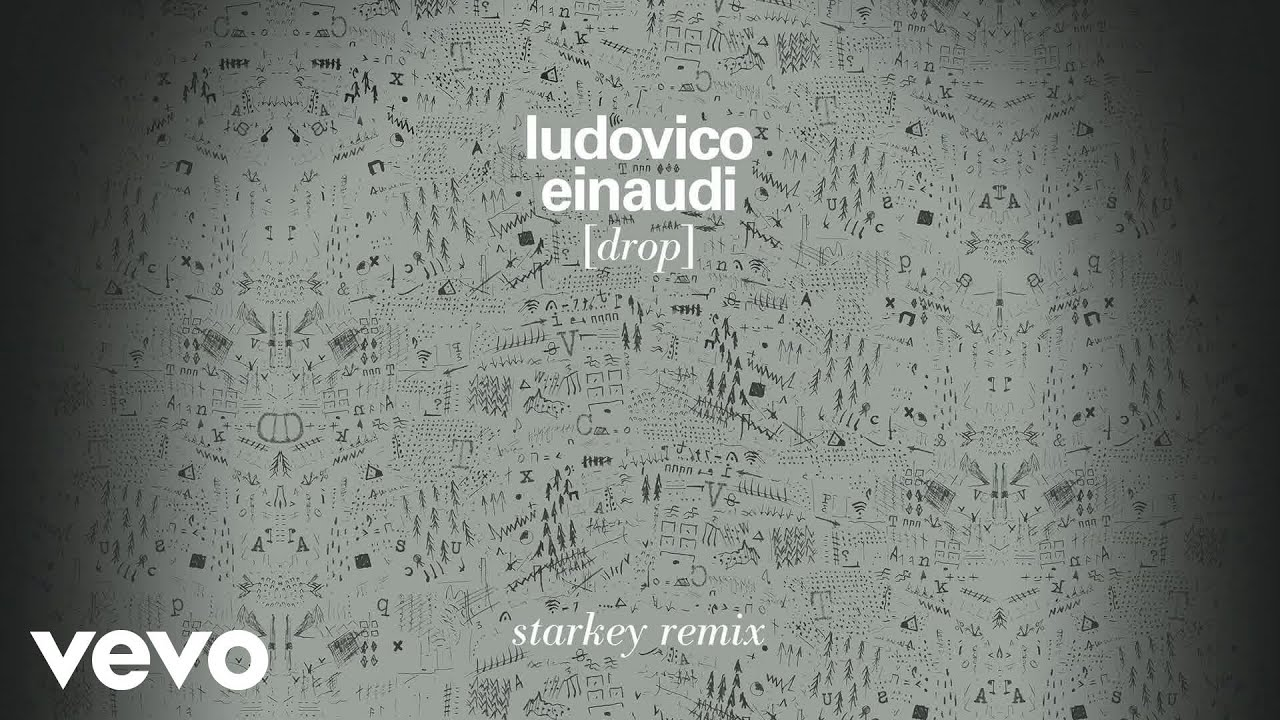 ludovico-einaudi-drop-starkey-remix-audio-ludovicoeinaudivevo