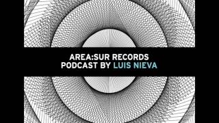 [ASRCD01] Area Sur Records Podcast 01 - Mixed by Luis Nieva