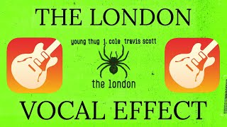 Travis Scott THE LONDON VOCAL EFFECT- Garageband