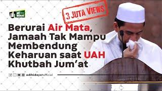 Download lagu Khutbah jumat paling menyentuh -  Ustadz Adi Hidayat