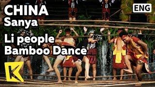 【K】China Travel-Sanya[중국 여행-싼야]여족 전통춤 뱀부댄스/Li people/Bamboo Dance/Binglang Valley/Traditional