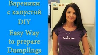 EASY WAY TO MAKE DUMPLINGS WITH SAUERKRAUT, ВАРЕНИКИ С КАПУСТОЙ
