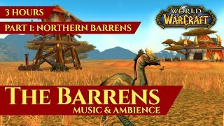 Vanilla Barrens - Music & Ambience (Part 1: Northern Barrens, 3 hours, World of Warcraft Classic)