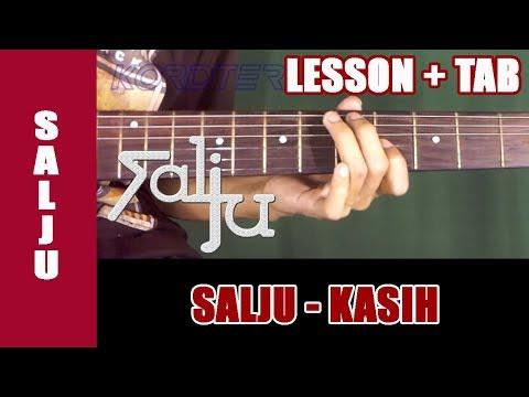 Belajar Gitar Salju - Kasih [Guitar Lesson] + TAB Full