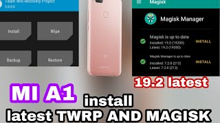[mi A1] How to install twrp latest update permanent in mi a1 | latest magisk manager for mi a1