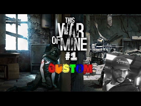 RAY JAMES IS BACK | This War of Mine: Custom #1
