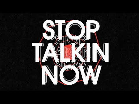 Valentino Khan - Stop Talkin (feat. ALMA) (Official Lyric Video)