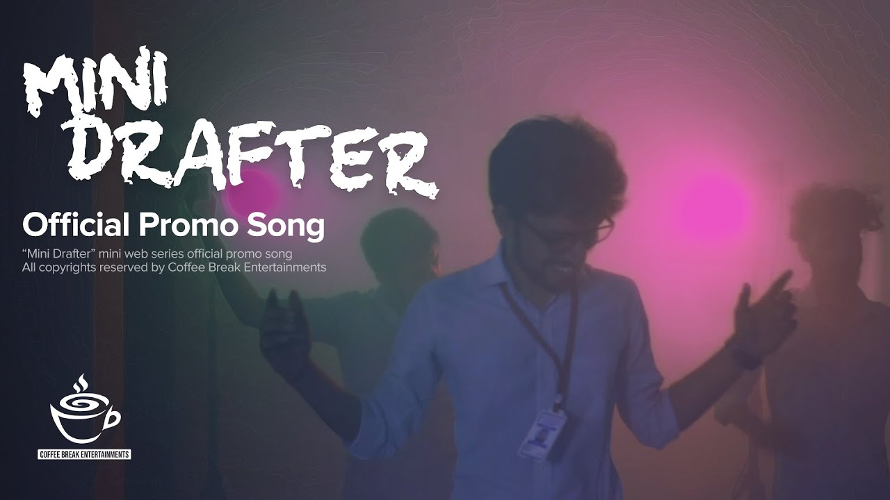 Mini Drafter Official Promo | Mini Web Series | 2020
