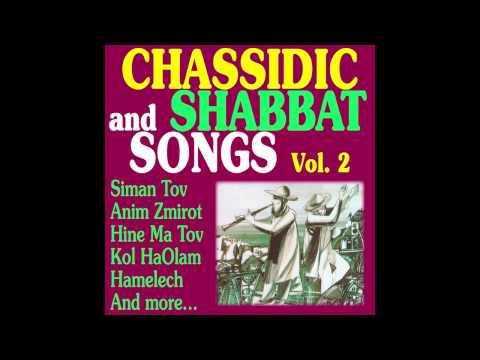 Ohavei Hashem  - Chassidic & Shabbat  Songs -  Jewish Music