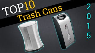 Top 10 Trash Cans 2015 | Compare Best Indoor Bins