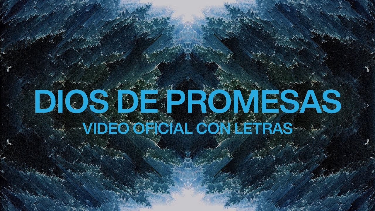 Dios De Promesas (feat. Evan Craft) | Video Oficial Con Letras | Elevation Worship