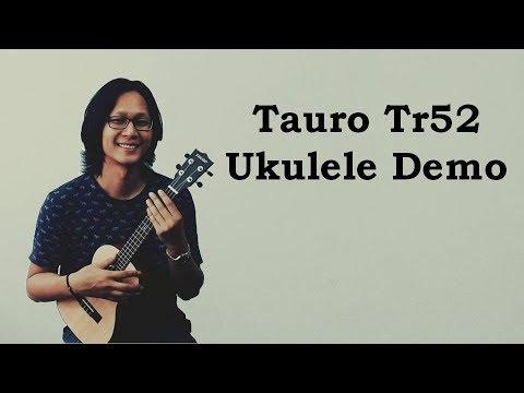 Ukulele Tauro TR52 [Ukulele Review By Mato Music]