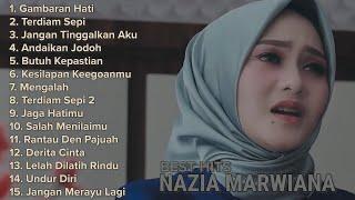 Download lagu Nazia Marwiana Full Album Lagu Pop Terbaru Terpopuler 2020 Hits Gambaran Hati