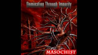 Watch Domination Through Impurity Terminal Gluttony video