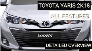 TOYOTA YARIS COMPLETE OVERVIEW 2018