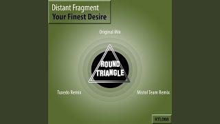 Your Finest Desire (Mistol Team Remix)