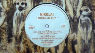 Nikolai - Ready To Flow - Original 12 inch Version 1993
