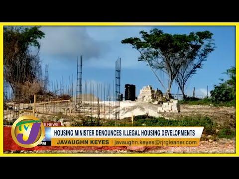Illegal Housing Developments in Jamaica   TVJ News - June 20 2021