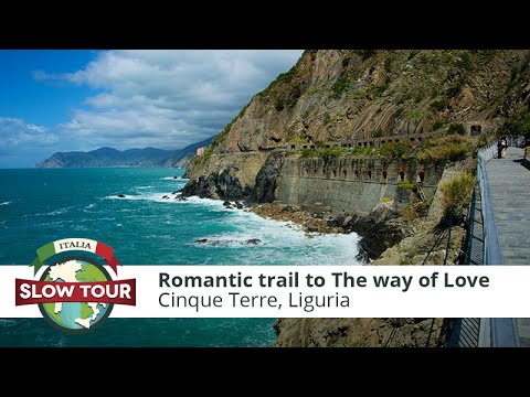 Romantic Hiking Trail To The Way Of Love In Cinque Terre | Italia Slow Tour |