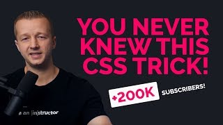 One CSS Trick You Didn't Know About! +200k Subscribers Today!