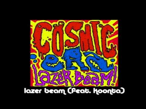 Cosmic Era - Lazer Beam ( Feat.Koonta )