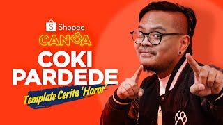 Stand up Comedy - Coki Pardede: Template Cerita 'Horor' Netizen | Shopee Canda