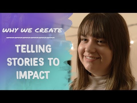 Shayla Millman: Telling Stories That Impact Lives | Why We Create