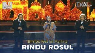 Rindu Rosul - Bimbo feat Iin Parlina