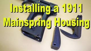 1911 Pistol Main Spring Housing Install Instructions